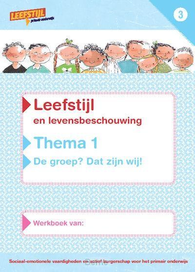 Thema 1 groep 3 / Leefstijl en levensbeschouwing / Werkboek