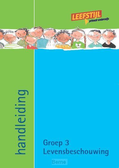 Groep 3 / Levensbeschouwing bij leefstijl / Handleiding