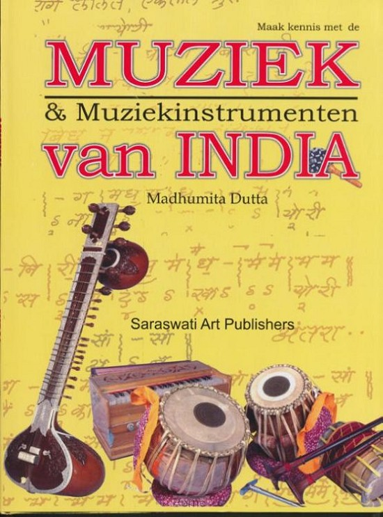 Maak kennis met de Muziek en Muziekinstrumenten van India