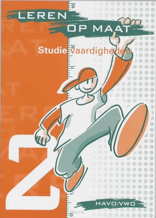 Leren op Maat / Studievaardigheden 2 Havo/vwo