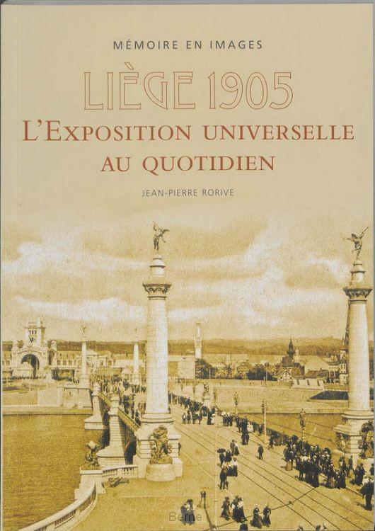 Liège 1905 : l'exposition universelle au quotidien