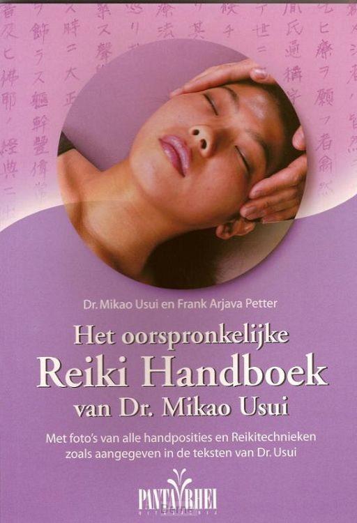 Het ooorspronkelijke Reiki handboek van