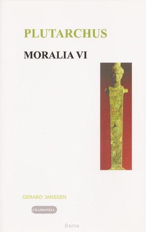 Moralia / VI Politiek en Filosofie