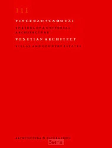 Vincenzo Scamozzi / III Villas and country estates