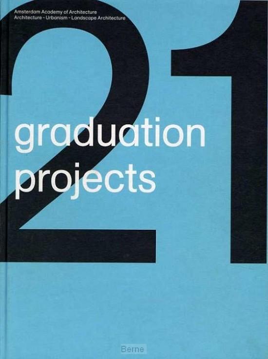 21 graduation projects / 2008-2009