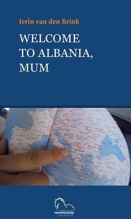 Welcome to Albania, Mum