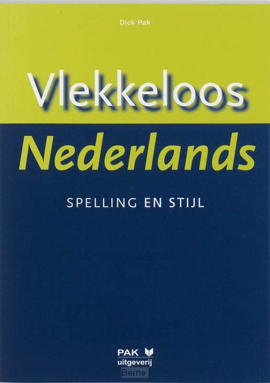 Vlekkeloos Nederlands / Spelling en stijl