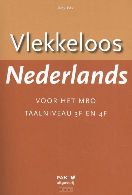 Vlekkeloos Nederlands voor het mbo / Taalniveau 3F en 4F