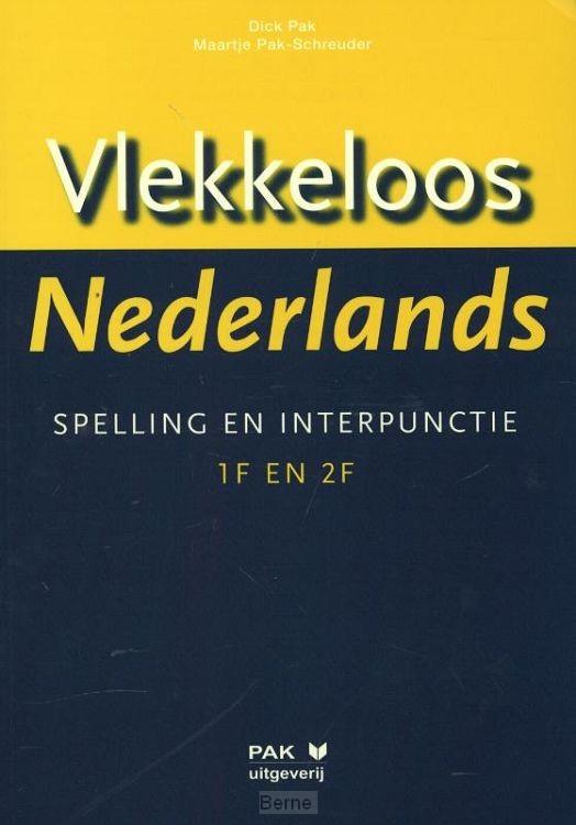 Vlekkeloos Nederlands / taalniveau 1F en 2F