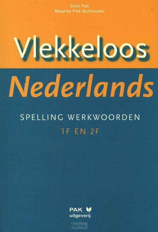 Vlekkeloos Nederlands / Spelling werkwoorden taalniveau 1F en 2F