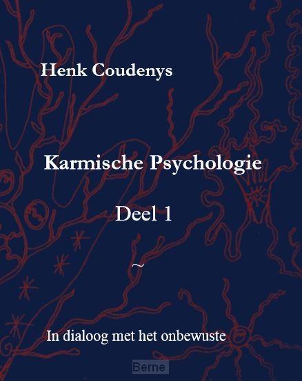 Karmische psychologie / 1 In dialoog met het onbewuste