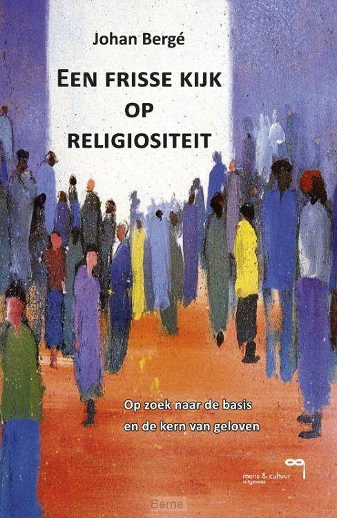 Een frisse kijk op Religiositeit