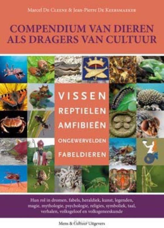 Compendium van dieren als dragers van cultuur / 3 Vissen, reptielen, amfibieën, ongewervelden, fabeldieren