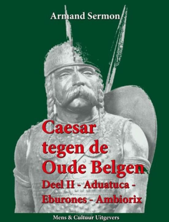 Caesar tegen de oude Belgen / 2 Aduatuca, Eburones, Ambiorix