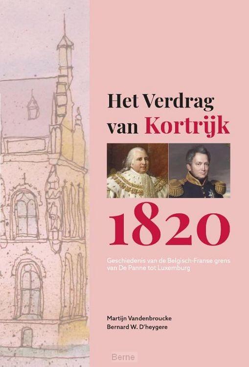 HET VERDRAG VAN KORTRIJK 1820