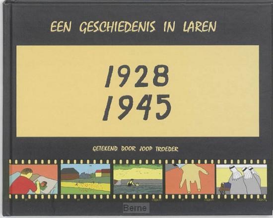 Een geschiedenis in Laren 1928-1945