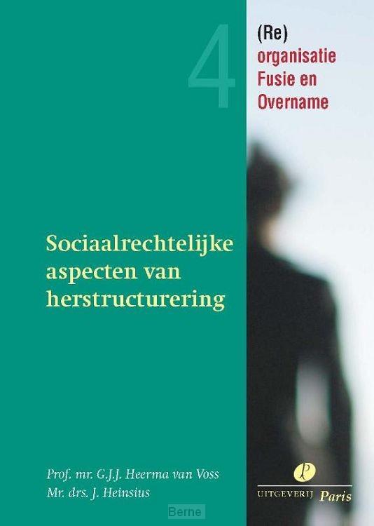 Sociaalrechtelijke aspecten van herstructurering