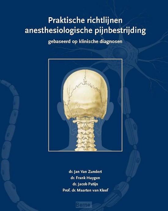 Praktische richtlijnen anesthesiologische pijnbestrijding gebaseerd op klinische diagnosen