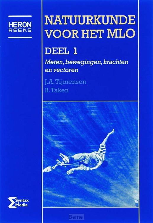 Natuurkunde voor het MLO / 1 Meten, bewegingen, krachten en vectoren