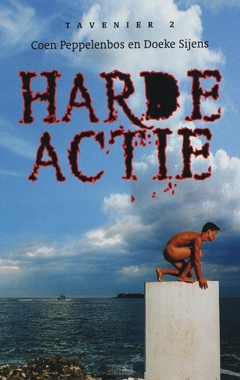 Tavenier / 2 Harde actie