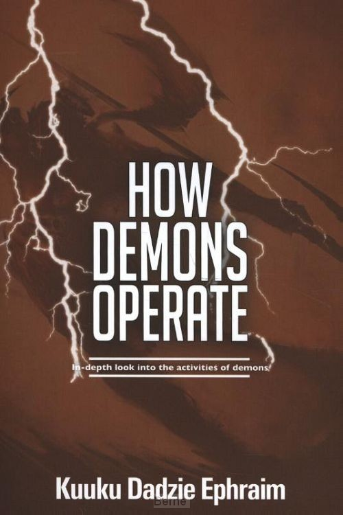 How Demons Operate