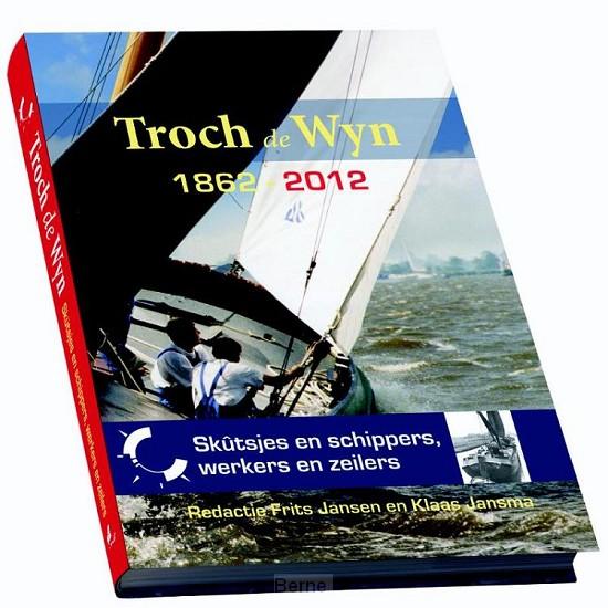 Troch de Wyn 1866-1966