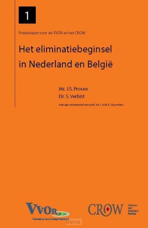 Het eliminatiebeginsel in Nederland en Belgie
