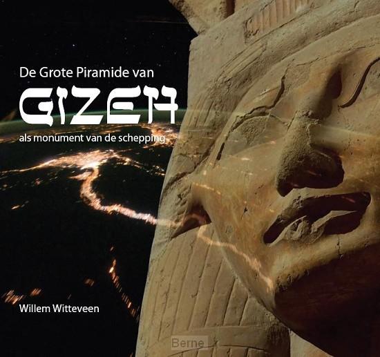 De grote piramide van Gizeh als monument van de schepping