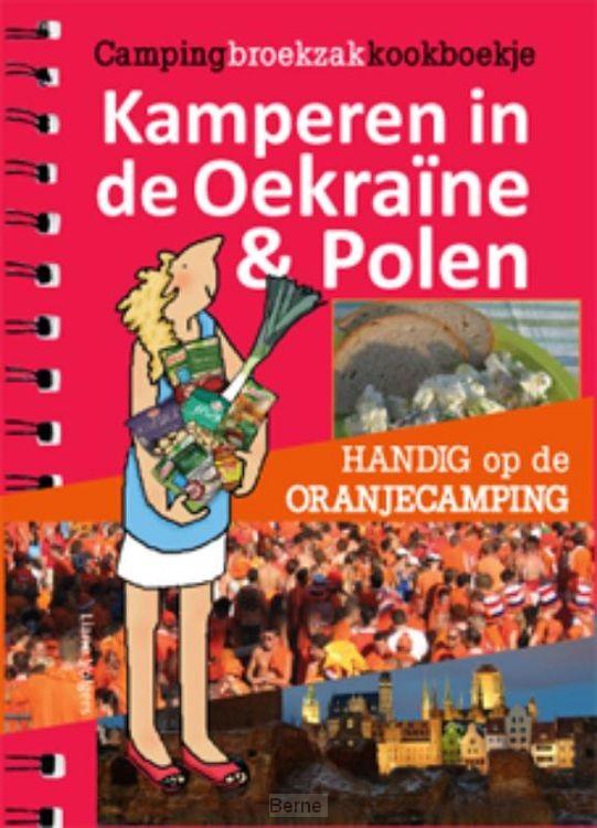 Kamperen in de Oekraine & Polen