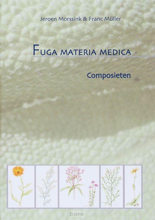 Fuga Materia Medica / Composieten