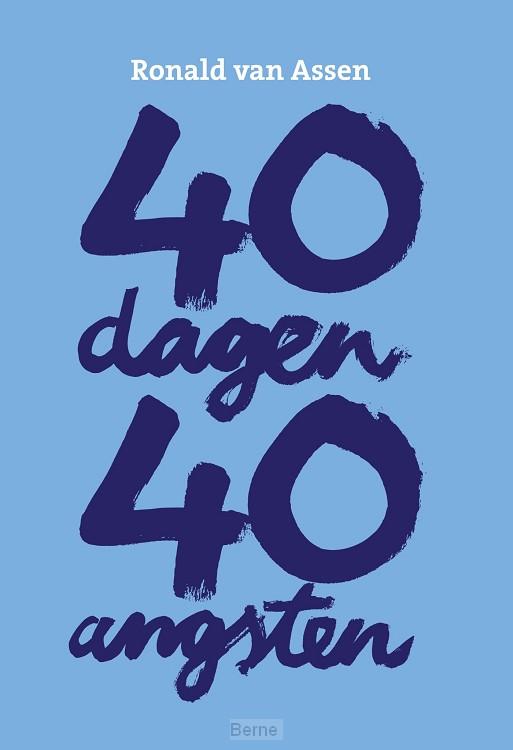40 dagen 40 angsten