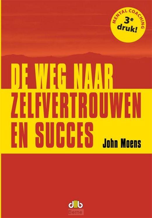 De weg naar zelfvertrouwen en succes