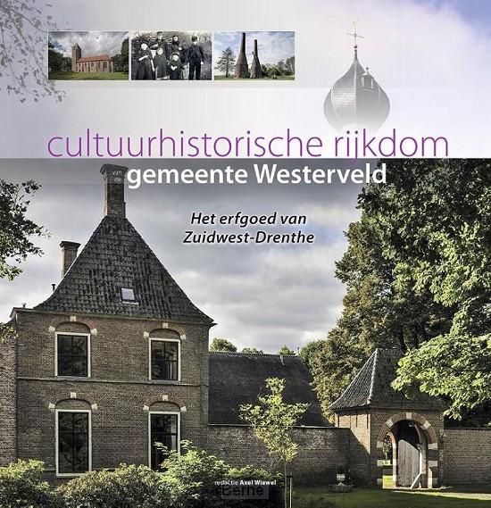 Cultuurhistorische rijkdom van de gemeente Westerveld