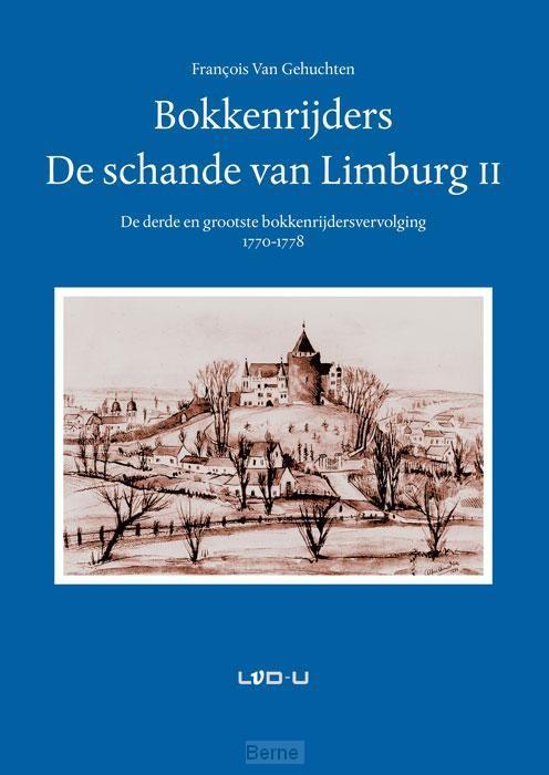 Bokkenrijders, de schande van Limburg /