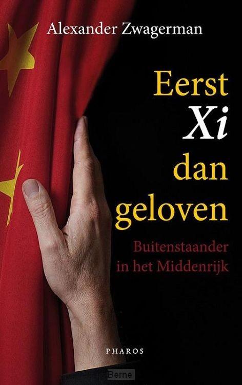Eerst Xi dan geloven