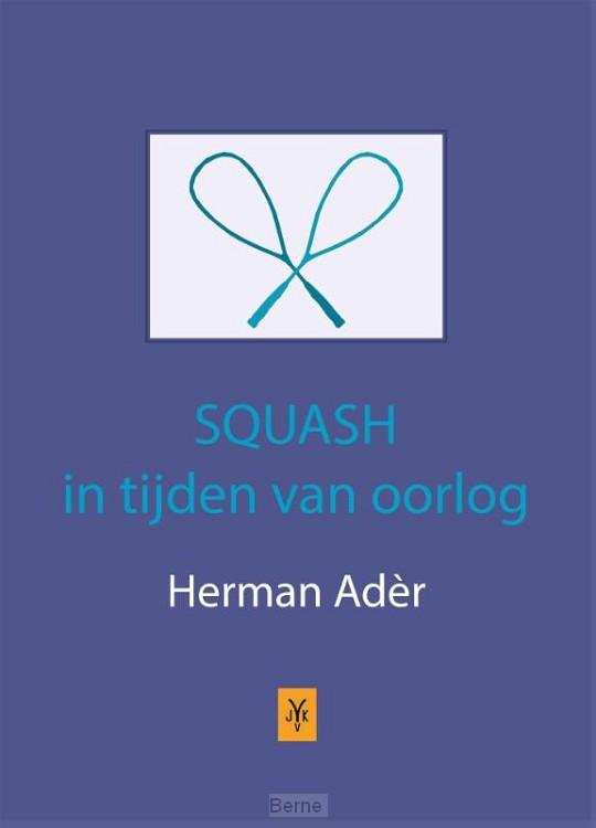 Squash in tijden van oorlog