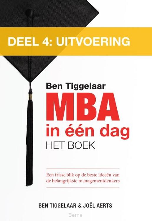 MBA in een dag / 4 Uitvoering