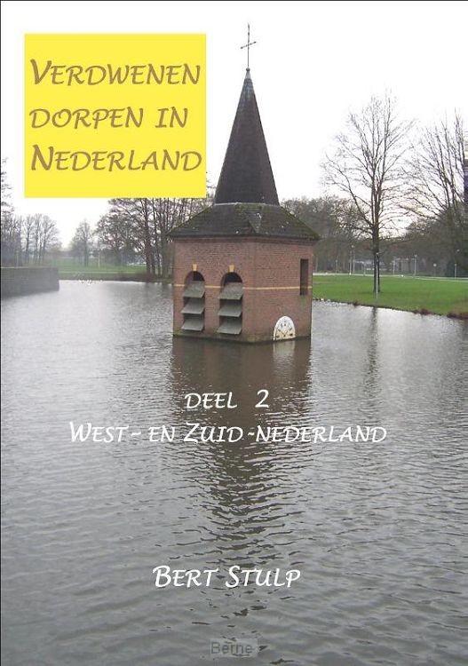 Verdwenen dorpen in Nederland / 2 West-