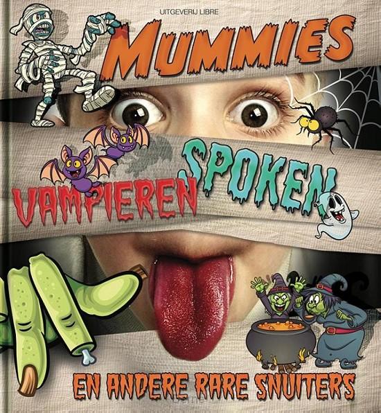 Mummies, vampieren, spoken en andere rare snuiters