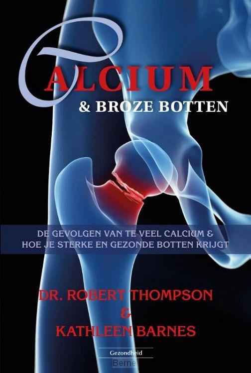 Calcium & broze botten