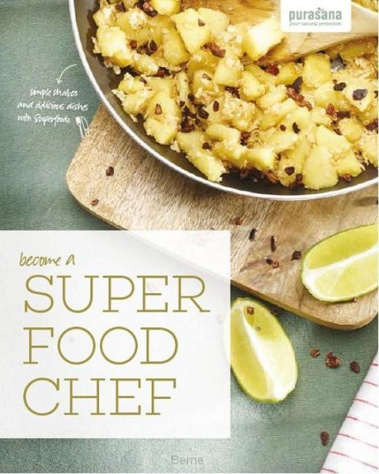 Become a super food chef