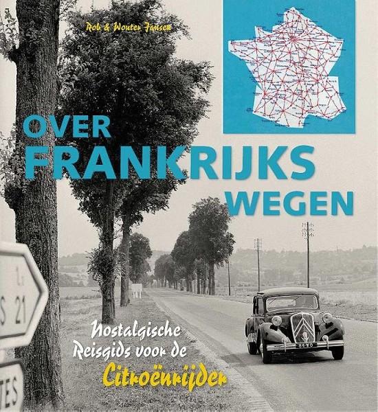 Over Frankrijks wegen
