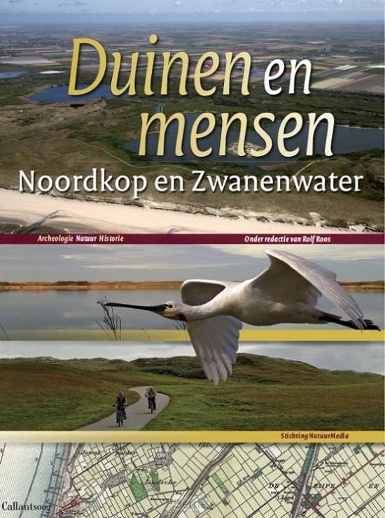 Duinen en mensen: Noordkop en Zwanenwater