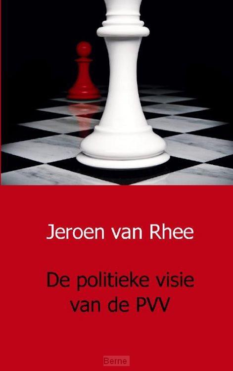 De politieke visie van de PVV
