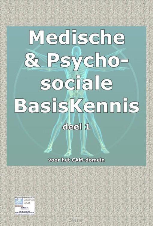 Medische basisKennis & psychosociale basiskennis voor het CAM domein / 1