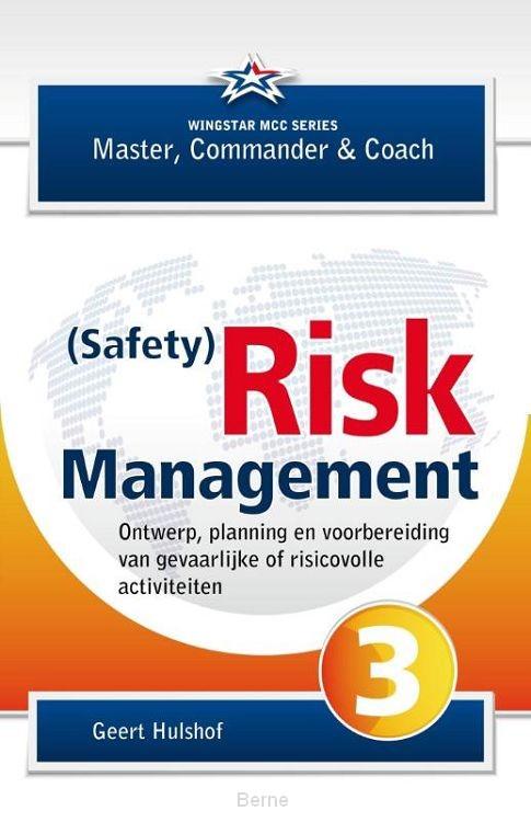 (Safety) Risk management