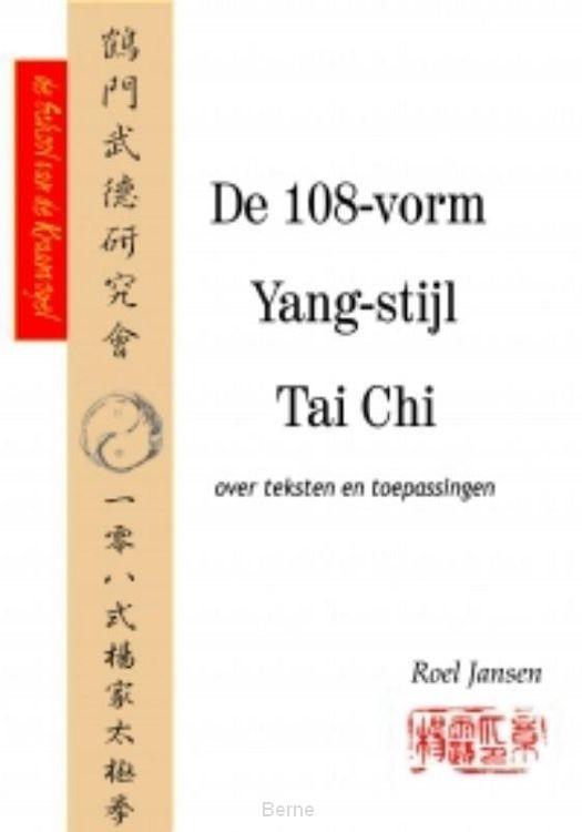 De 108-vorm Yang-stijl Tai Chi