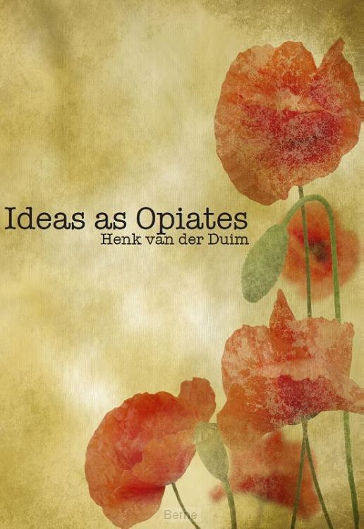 Ideas as opiates