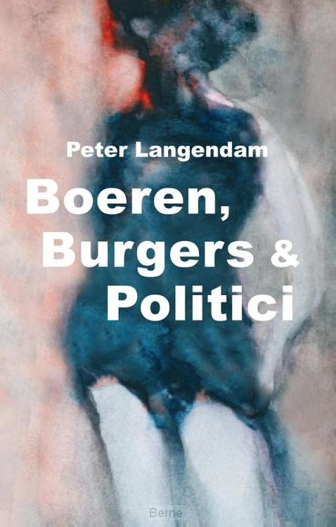 Boeren, burgers en politici