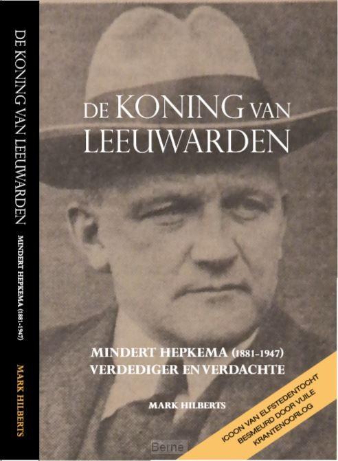 De koning van Leeuwarden